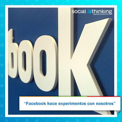 Facebook hace experimentos con nosotros