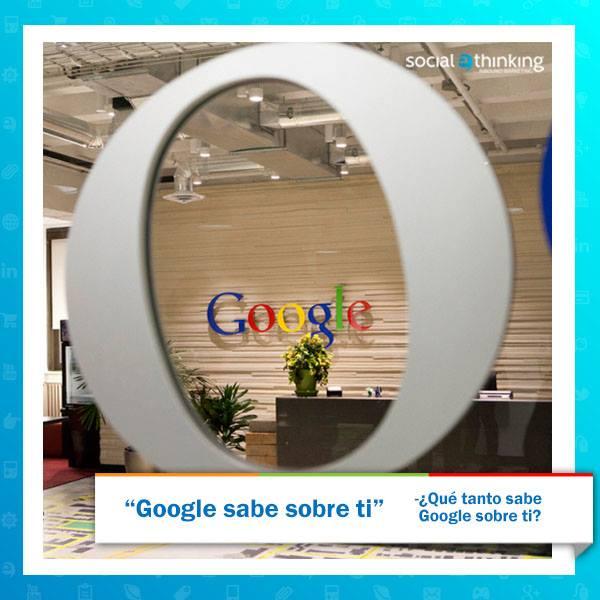 Google sabe sobre ti