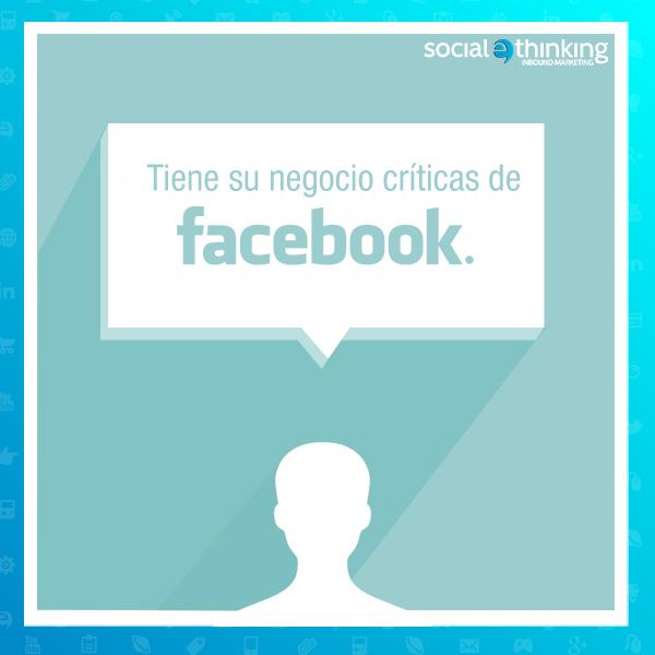 ¿Tiene su negocio críticas de Facebook?