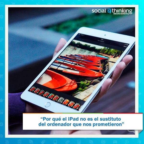 Por qué el iPad no es lo que nos prometieron