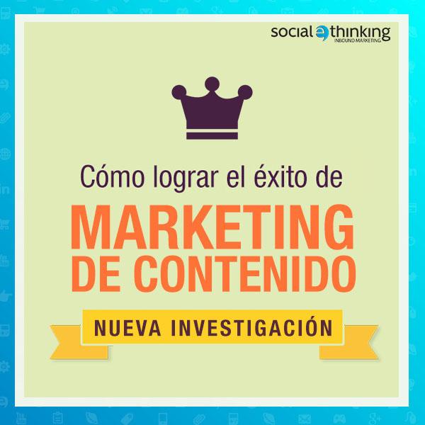 Como alcanzar éxito de contenido de marketing: Nueva Investigación